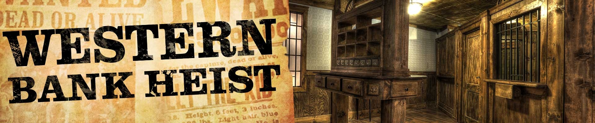 Escape Game Western Bank Heist, Escape the Room Houston. Houston.